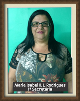 1ª Secretaria - Maria Isabel Inácio de Lima Rodrigues