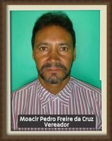 Vereador - Moacir Pedro Freire da Cruz